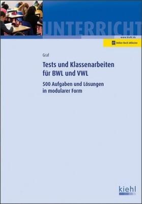 Graf | Tests und Klassenarbeiten in BWL und VWL | Buch | sack.de