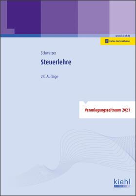Schweizer | Steuerlehre | Buch | sack.de