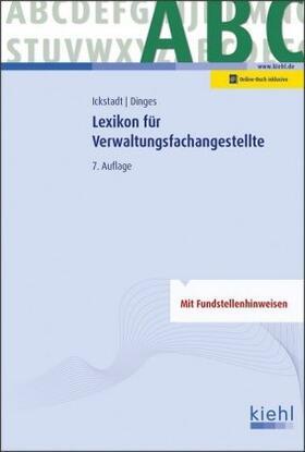Ickstadt / Dinges | Lexikon für Verwaltungsfachangestellte | Buch | sack.de