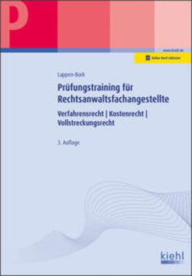 Lappen-Bork | Prüfungstraining Fachkunde für Rechtsanwaltsfachangestellte | Buch | sack.de