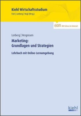 Vergossen / Foit / Vogl | Marketing: Grundlagen und Strategien | Buch | sack.de