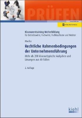 Moeller | Rechtliche Rahmenbedingungen der Unternehmensführung | Buch | sack.de