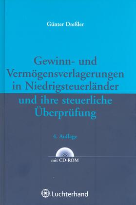 Dressler | Gewinn- und Vermögensverlagerungen in Niedrigsteuerländer und ihre steuerliche Überprüfung | Buch