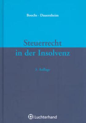 Boochs / Dauernheim | Steuerrecht in der Insolvenz | Buch | sack.de