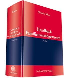 Klein | Handbuch Familienvermögensrecht | Buch | sack.de