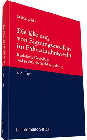 Brenner-Hartmann / Müller / Rebler   Die Klärung von Eignungszweifeln im Fahrerlaubnisrecht   Buch   sack.de
