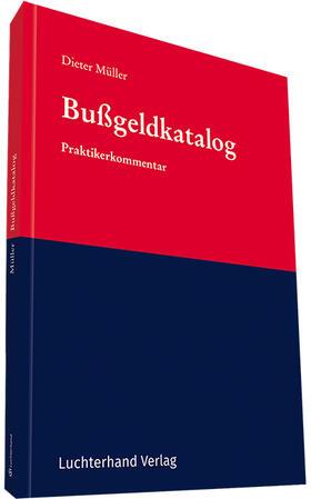 Müller | Bußgeldkatalog | Buch | Sack Fachmedien