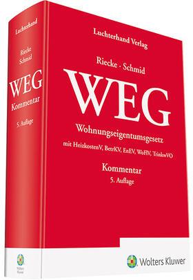 Riecke / Schmid | Wohnungseigentumsgesetz: WEG | Buch | sack.de