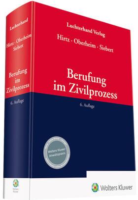 Hirtz / Oberheim / Siebert | Berufung im Zivilprozess | Buch | sack.de