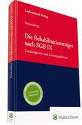 Schaumberg |  Die Rehabilitationsträger nach dem SGB IX | Buch |  Sack Fachmedien