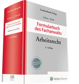 Liebers / Hoefs   Formularbuch des Fachanwalts Arbeitsrecht   Buch   sack.de