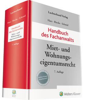 Harz / Riecke / Schmid | Handbuch des Fachanwalts Miet- und Wohnungseigentumsrecht | Buch | sack.de