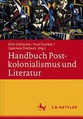 Göttsche / Dunker / Dürbeck    Handbuch Postkolonialismus und Literatur   Buch    Sack Fachmedien