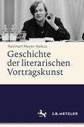 Meyer-Kalkus    Geschichte der literarischen Vortragskunst, 2 Bde.   Buch    Sack Fachmedien