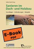Ibold |  Sanieren im Dach- und Holzbau | eBook | Sack Fachmedien