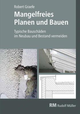 Graefe   Mangelfreies Planen und Bauen   Buch   sack.de