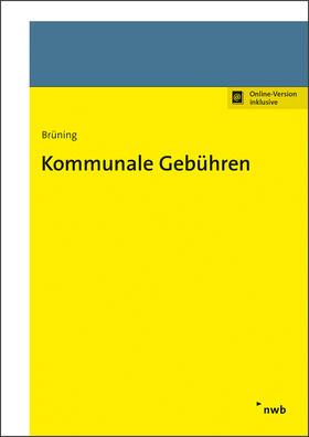 Brüning | Kommunale Gebühren | Online-Buch | sack.de