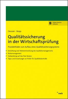 Deussen / Skopp | Qualitätssicherung in der Wirtschaftsprüfung | Online-Buch | sack.de