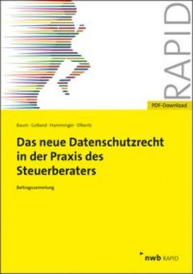 Baum / Golland / Hamminger   Das neue Datenschutzrecht in der Praxis des Steuerberaters   Online-Buch   sack.de