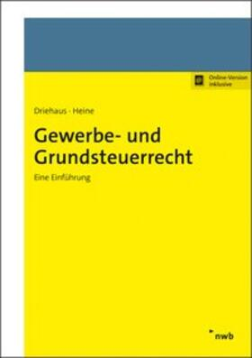 Driehaus / Heine | Gewerbe- und Grundsteuerrecht | Online-Buch | sack.de
