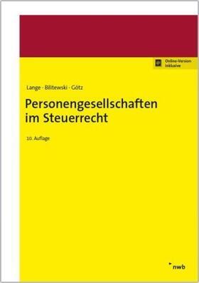 Lange / Bilitewski / Götz | Personengesellschaften im Steuerrecht | Buch | Sack Fachmedien