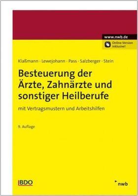 Lang / Burhoff / Klaßmann | Besteuerung der Ärzte, Zahnärzte und sonstiger Heilberufe | Buch | sack.de