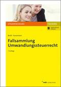 Kunzmann / Brühl / Hoffmann |  Fallsammlung Umwandlungssteuerrecht | Buch |  Sack Fachmedien