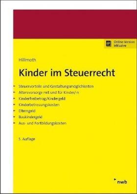 Hillmoth | Kinder im Steuerrecht | Buch | sack.de