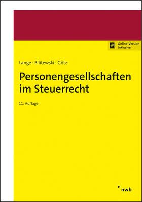 Lange / Bilitewski / Götz | Personengesellschaften im Steuerrecht | Online-Buch | sack.de