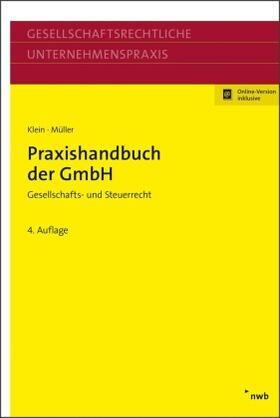 Klein / Müller | Praxishandbuch der GmbH | Buch | Sack Fachmedien