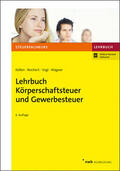Lehrbuch Körperschaftsteuer und Gewerbesteuer
