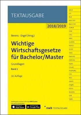 Berens / Engel | Wichtige Wirtschaftsgesetze für Bachelor/Master. Bd.1 | Buch | sack.de