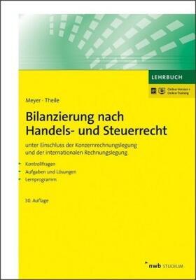 Meyer / Theile | Bilanzierung nach Handels- und Steuerrecht | Buch | sack.de