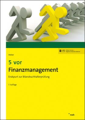 Weber | 5 vor Finanzmanagement | Buch | sack.de