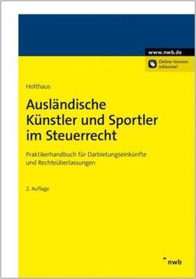 Holthaus | Ausländische Künstler und Sportler im Steuerrecht | Buch
