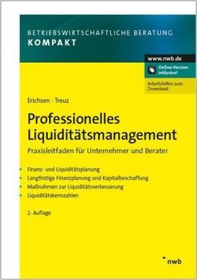 Erichsen / Treuz | Professionelles Liquiditätsmanagement | Buch | sack.de