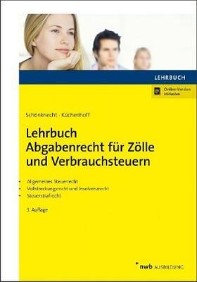 Schönknecht / Küchenhoff / Huchatz   Lehrbuch Abgabenrecht für Zölle und Verbrauchsteuern   Buch   sack.de