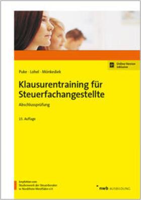Puke / Lohel / Mönkediek | Klausurentraining für Steuerfachangestellte - Abschlussprüfung | Buch | Sack Fachmedien