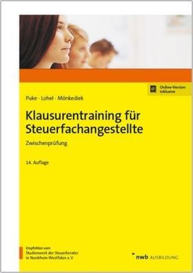 Puke / Lohel / Mönkediek | Klausurentraining für Steuerfachangestellte | Buch | sack.de