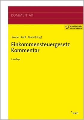 Kanzler/Kraft/Bäuml (Hrsg.) | Einkommensteuergesetz Kommentar | Buch | sack.de