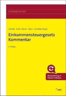 Kanzler / Kraft / Bäuml | Einkommensteuergesetz: EStG Kommentar | Buch | sack.de