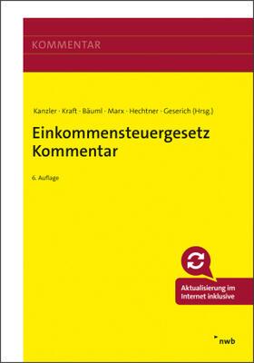 Kanzler / Kraft / Bäuml | Einkommensteuergesetz Kommentar | Buch | sack.de
