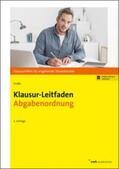 Große |  Klausur-Leitfaden Abgabenordnung | Buch |  Sack Fachmedien