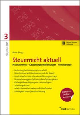 Mann / Hillmoth / Höne | Steuerrecht aktuell 3/2017 | Buch | sack.de