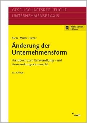 Klein / Müller / Lieber   Änderung der Unternehmensform   Buch   sack.de