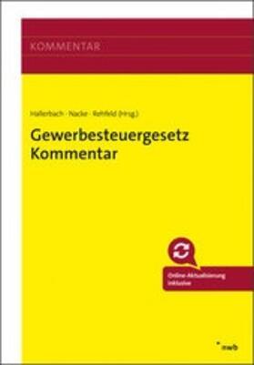 Hallerbach / Nacke / Rehfeld | Gewerbesteuergesetz Kommentar | Buch | sack.de