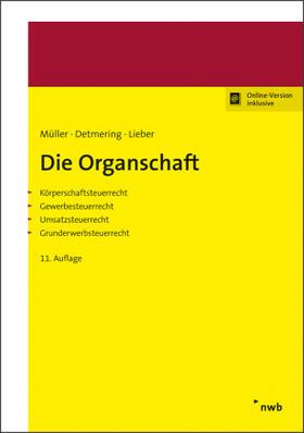Müller / Detmering / Lieber | Die Organschaft | Buch | sack.de