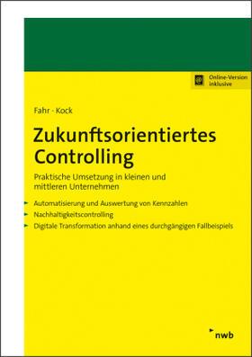 Fahr / Kock   Zukunftsorientiertes Controlling   Buch   sack.de