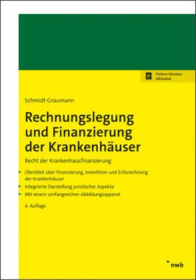 Schmidt-Graumann | Rechnungslegung und Finanzierung der Krankenhäuser | Buch | sack.de