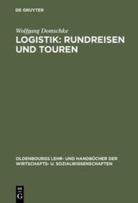 Domschke | Logistik: Rundreisen und Touren | Buch | sack.de
